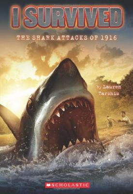 I Survived the Shark Attacks of 1916 9780545206884