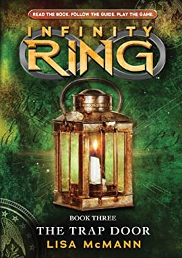 Infinity Ring Book 3: The Trap Door (Rlb) 9780545484565