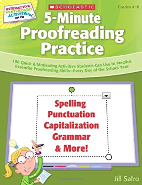 Interactive Whiteboard Activities: 5-Minute Proofreading Practice: 180 Quick & Motivating Activities Students Can Use to Practice Essential Proofreadi 9780545168335