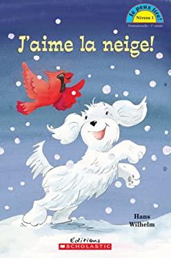 J'Aime La Neige! 9780545987059
