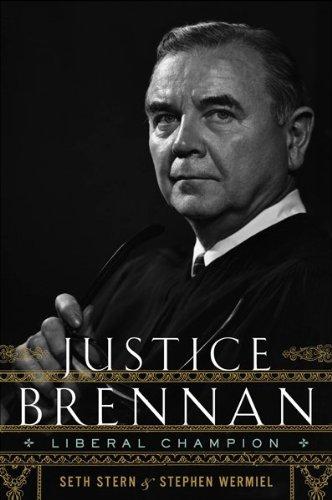 Justice Brennan: Liberal Champion 9780547149257