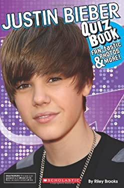 Justin Bieber Book on Justin Bieber Quiz Book By Riley Brooks   Reviews  Description   More