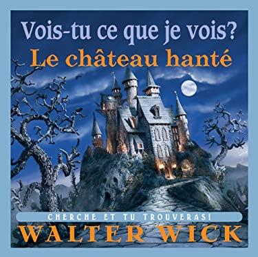 Le Chateau Hante 9780545991858