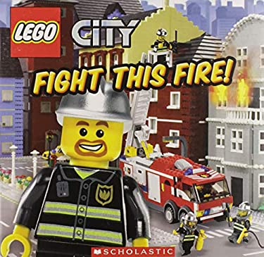 Lego City: Fight This Fire! 9780545317597