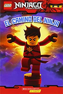Lego Ninjago: El Camino del Ninja (Lector #1): (Spanish Language Edition of Lego Ninjago: Way of the Ninja) 9780545419925