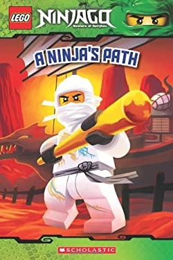 Lego Ninjago: A Ninja's Path (Reader #5) 9780545435932