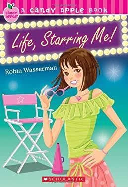 Life, Starring Me! 9780545100656