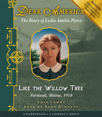 Like the Willow Tree: Portland, Maine, 1918 9780545273718