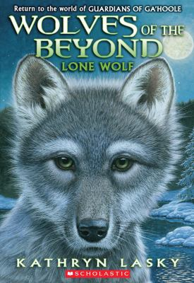 Wolves of the Beyond #1: Lone Wolf 9780545093118