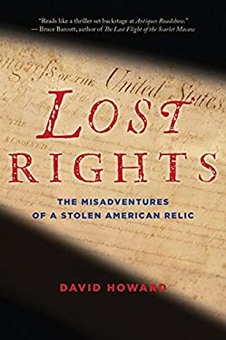 Lost Rights: The Misadventures of a Stolen American Relic 9780547520216