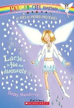 Lucie, La Fee Des Diamants 9780545981996