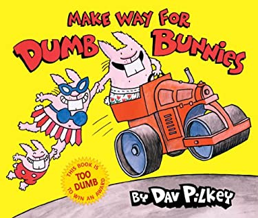 Make Way for Dumb Bunnies 9780545039390