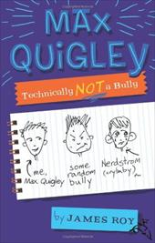 ISBN 9780547152639 product image for Max Quigley, Technically Not a Bully | upcitemdb.com