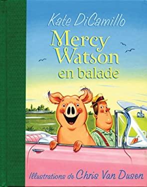 Mercy Watson En Ballade 9780545991179