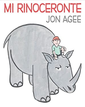 Mi Rinoceronte: (Spanish Language Edition of My Rhinoceros) 9780545419932