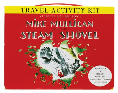 Mike Mulligan and His Steam Shovel Travel Activity Kit [With Sticker(s) and Crayons and 4 Postcards and CD (Audio) and Paperback Book and Activity Gui 9780547258775
