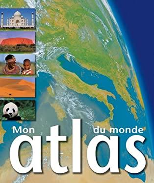 Mon Atlas Du Monde 9780545988827