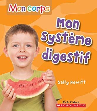 Mon Systeme Digestif 9780545981712