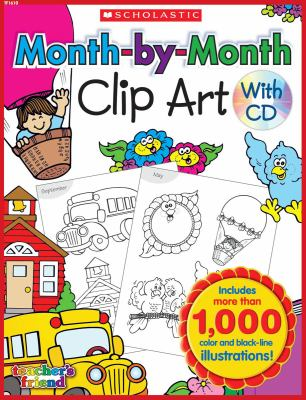 Month-By-Month Clip Art Book 9780545119245