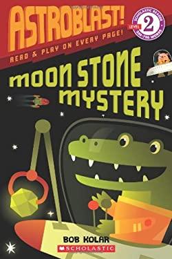 Astroblast! Moon Stone Mystery 9780545169264