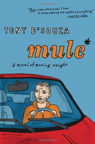 Mule: A Novel of Moving Weight 9780547576718