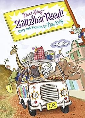 Next Stop--Zanzibar Road! 9780547688527