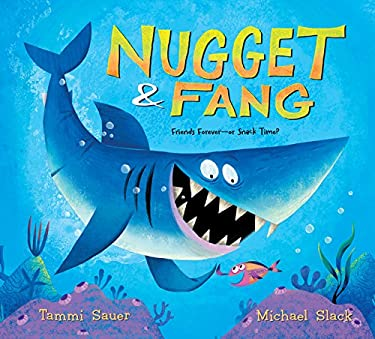 Nugget and Fang: Friends Forever--Or Snack Time? 9780547852850