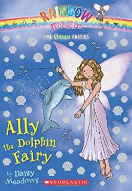 Ally the Dolphin Fairy 9780545270359