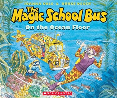The Magic School Bus on the Ocean Floor [With Paperback Book] 9780545227513