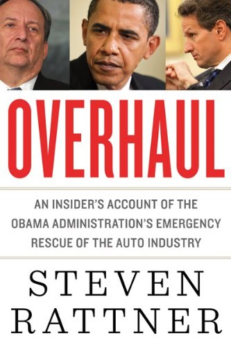 Overhaul: An Insider's Account of the Obama Administration's Emergency Rescue of the Auto Industry 9780547443218
