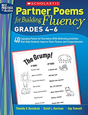 Partner Poems for Building Fluency: Grades 4-6: 40 Engaging Poems for Two Voices with Motivating Activities That Help Students Improve Their Fluency a 9780545108768