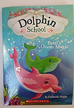 Dolphin School Pearl's Ocean Magic