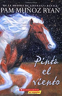 Pinta el Viento = Paint the Wind 9780545077897