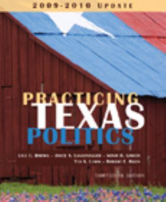Practicing Texas Politics, 2009-2010 Update 9780547227634