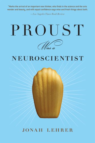 Proust Was a Neuroscientist 9780547085906