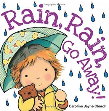 Rain, Rain, Go Away 9780545485425