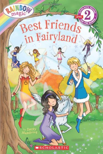 Rainbow Magic: Best Friends in Fairyland 9780545222938