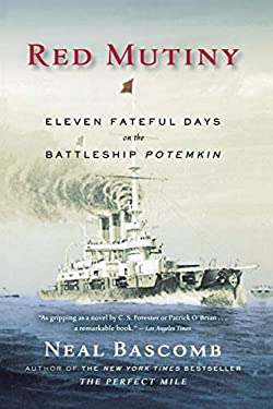Red Mutiny: Eleven Fateful Days on the Battleship Potemkin 9780547053523