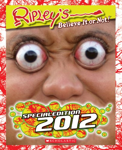 Ripley's Believe It or Not!: Special Edition 2012 9780545329750
