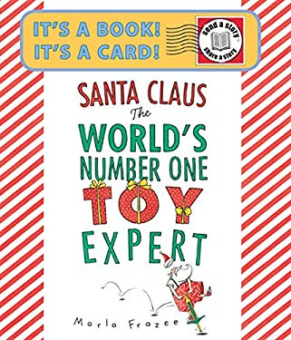 Santa Claus: The World's Number One Toy Expert 9780547576565