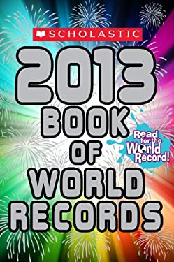 Scholastic Book of World Records 2013 9780545425179