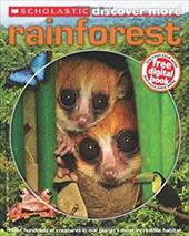 Scholastic Discover More: Rainforests