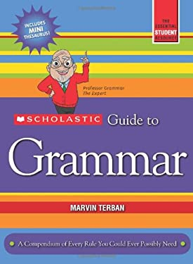 Scholastic Guide to Grammar 9780545356695