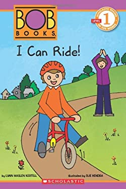 Scholastic Reader Level 1: Bob Books: I Can Ride! 9780545382724