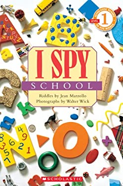 Scholastic Reader Level 1: I Spy School