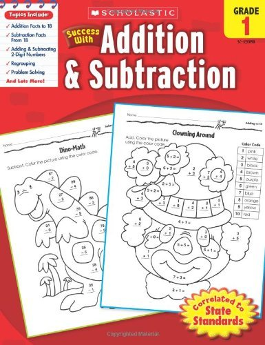 Scholastic Success with Addition & Subtraction, Grade 1 9780545200981
