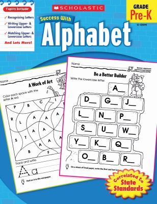 Scholastic Success with Alphabet, Grade Pre-K 9780545200943