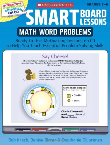 Math Word Problems, Grades 3-6: Ready-To-Use, Motivating Lessons on CD to Help You Teach Essential Problem-Solving Skills [With CDROM] 9780545140249