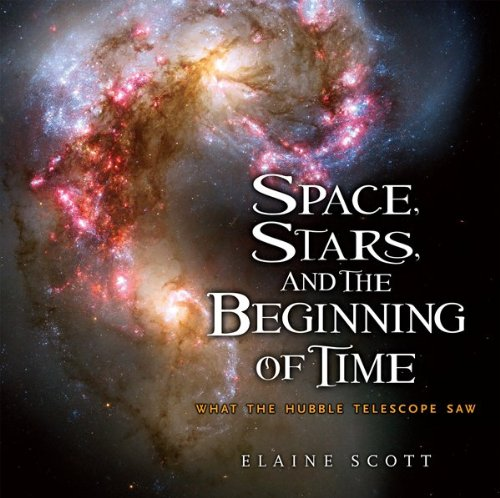 Space, Stars, and the Beginning of Time: What the Hubble Telescope Saw 9780547241890