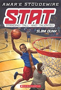 Stat #3: Slam Dunk: Standing Tall and Talented 9780545387613